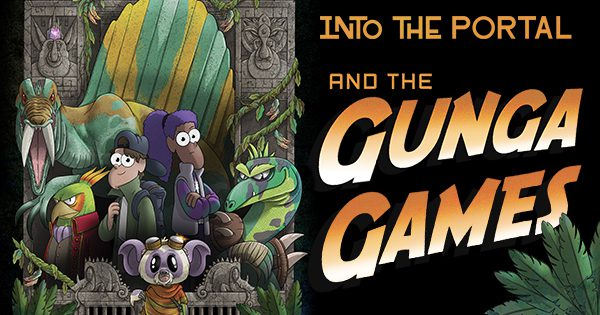 Into the Portal Family Podcast New Season Gunga Games